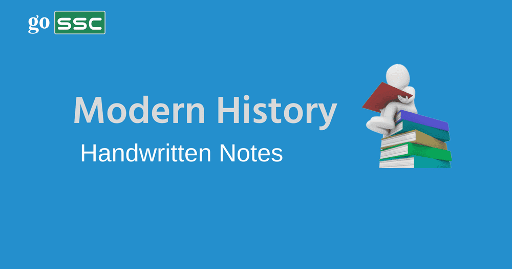 Download Modern History Handwritten Notes - GOSSC: SSC CGL | IBPS