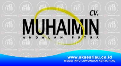 CV Muhaimin Andalan Putra Pekanbaru