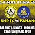 Live Streaming PKNP vs Pahang 7.7.2017 Piala Malaysia