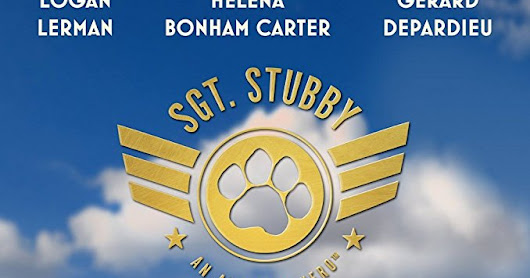 SGT. STUBBY: AN AMERICAN HERO - cinemas USA