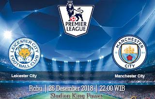 Prediksi Leicester City Vs Manchester City 26 Desember 2018