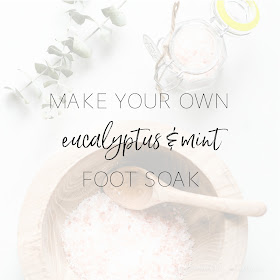 DIY Eucalyptus and Mint Foot Soak |  a soothing and therapeutic night-time foot soak with pink Himalayan salts and essential oils | personallyandrea.com