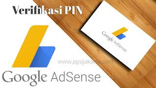 Cara Mudah Verifikasi PIN Akun Adsense dengan Identitas lain