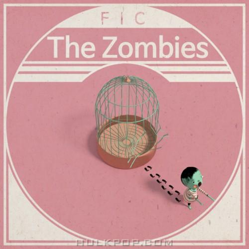 FIC – 좀비들 – Single