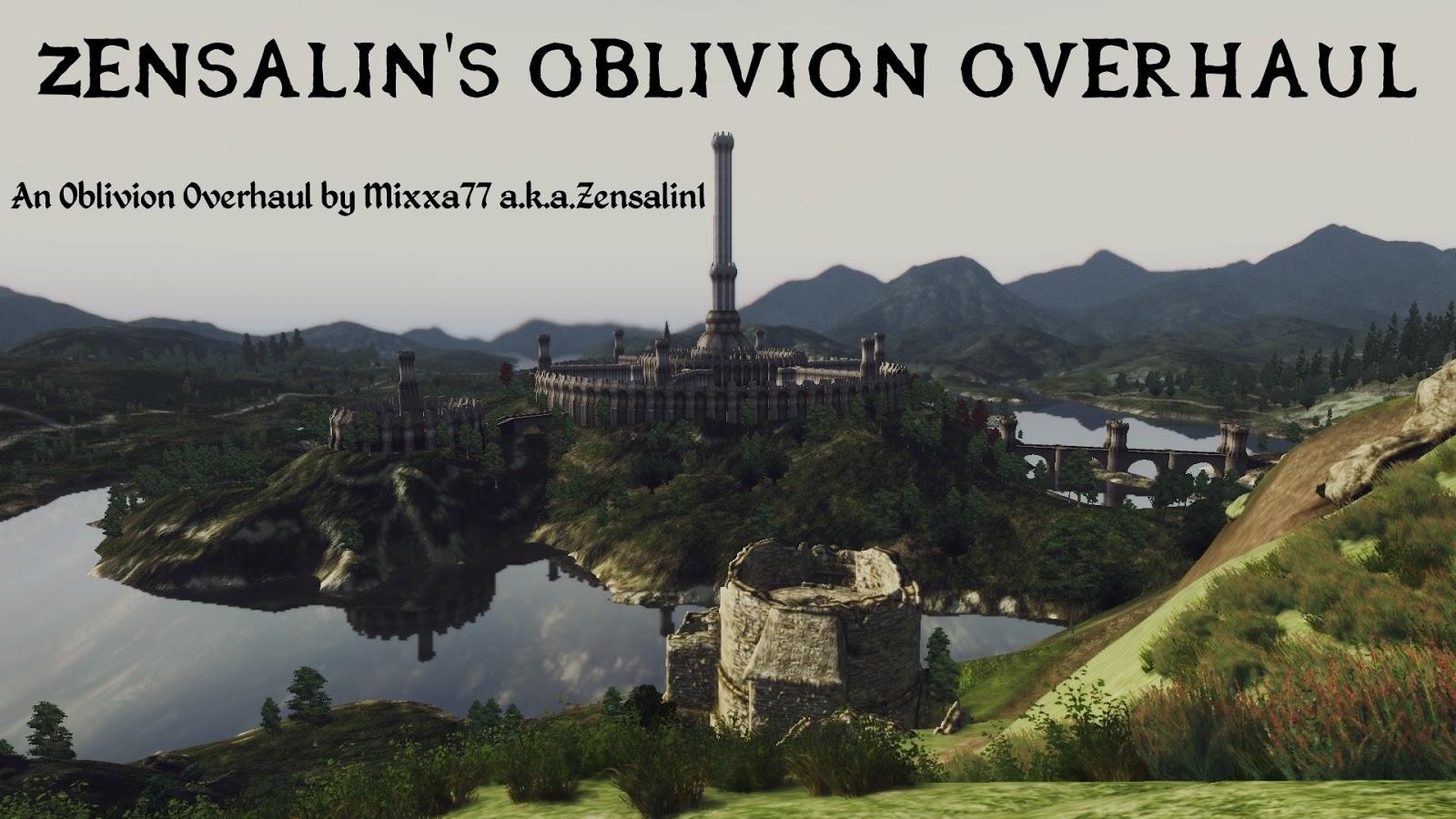 Amateur Mods by Zensalin / Mixxa77: Zensalin's Oblivion Overhaul for