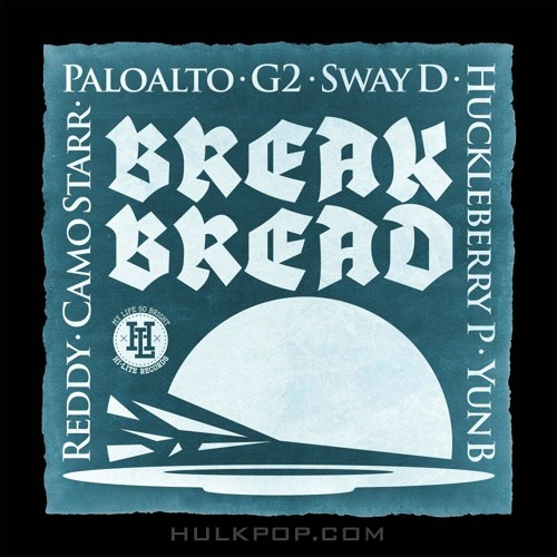 HI-LITE Records – Break Bread – Single