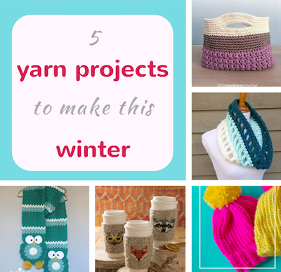 5 yarn projects to make this winter