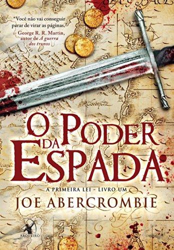 O poder da espada - Joe Abercrombie