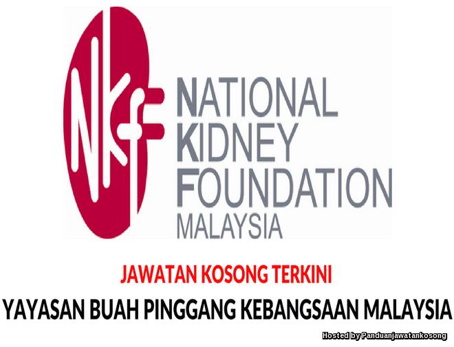 Iklan Jawatan Kosong Yayasan Buah Pinggang Kebangsaan Malaysia (NKF) (13 Mei 2018)