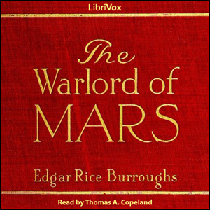 The Warlord of Mars by Edgar Rice