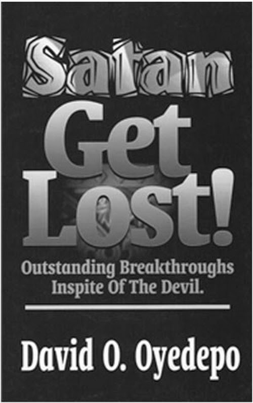 Winners Chapel Netherlands: BOOK PREVIEW: SATAN GET LOST! - BY DAVID