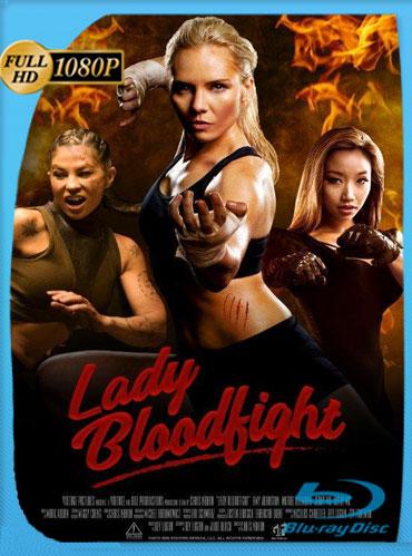 Lady Bloodfight (2016) HD 1080p Latino Dual [GoogleDrive] TeslavoHD