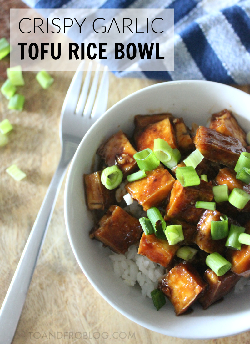 Crispy Garlic Tofu Rice Bowl Recipe
