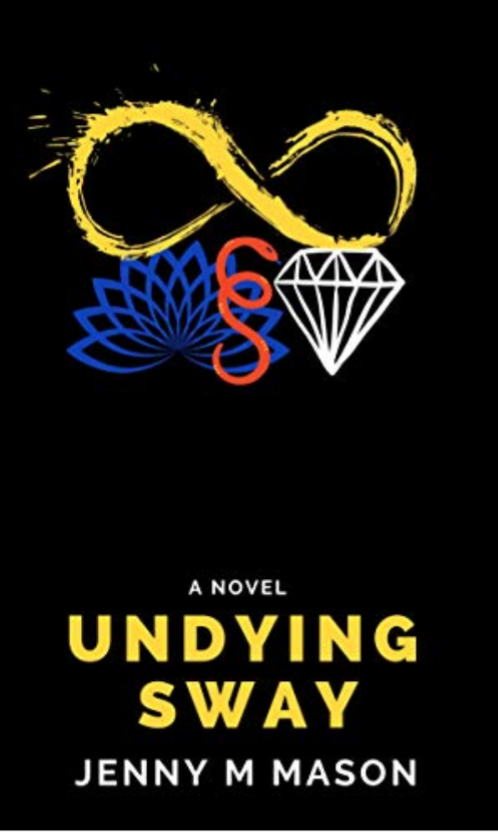 Undying Sway Kindle Edition by Jenny M Mason (Author)