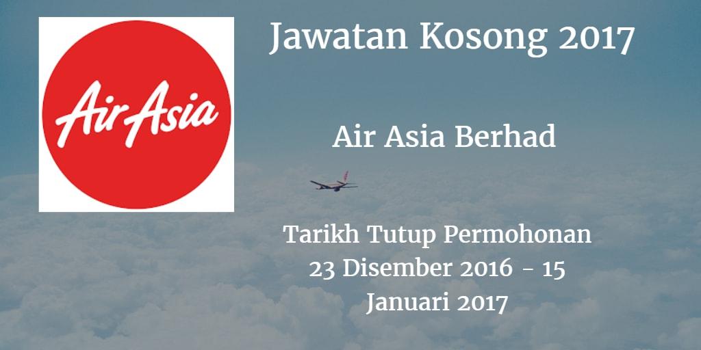 Jawatan Kosong AirAsia Berhad 23 Disember  2016 - 15 Januari 2017