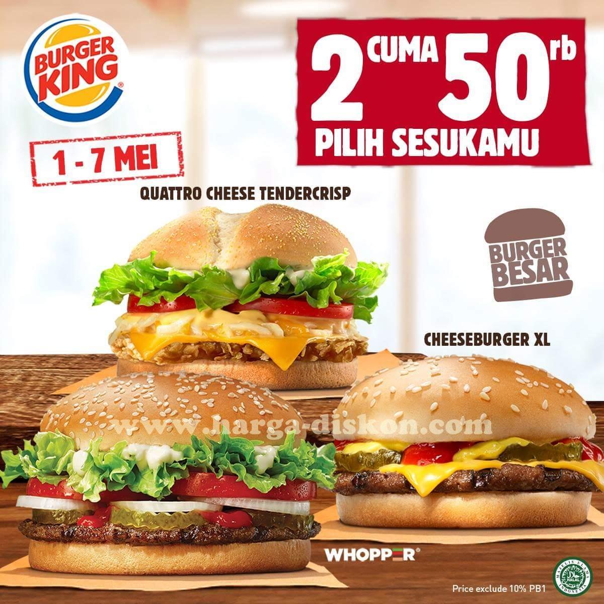 Promo Burger King Terbaru 2 Burger Hanya Rp50 000 Periode 01 07 Mei 2018 News And Talking