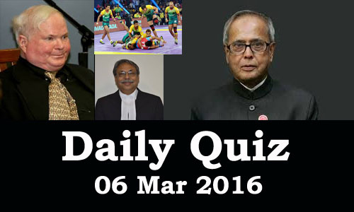 Daily Current Affairs Quiz - 06 Mar 2016