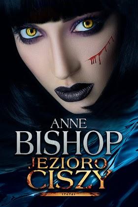 Jezioro ciszy - Anne Bishop