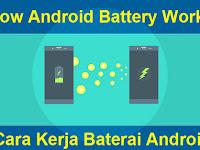 Cara Kerja Baterai Android