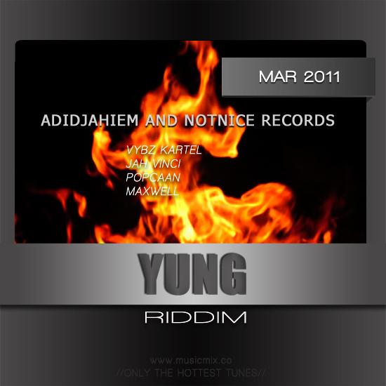 YUNG RIDDIM – ADIDJAHIEM/NOTNICE RECORDS | Reggae Fresh