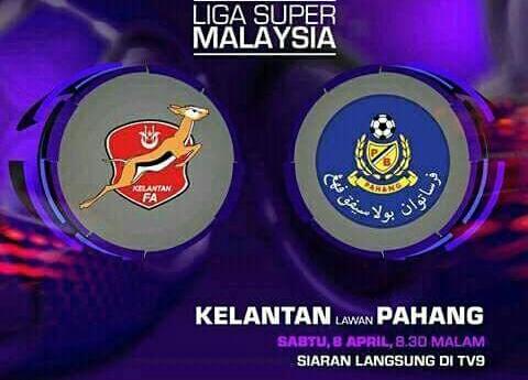 Live Streaming Kelantan vs Pahang 8.4.2017