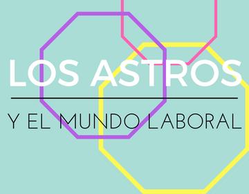 Los Astros y el Mundo Laboral