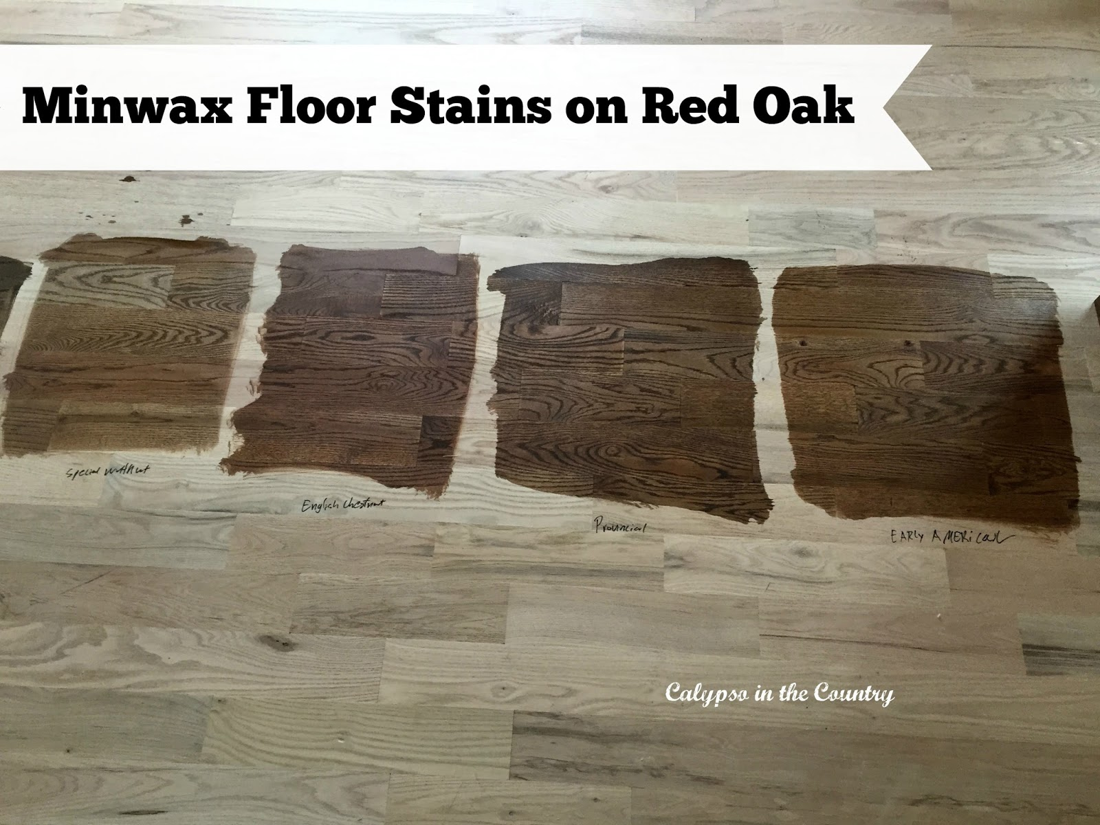 Minwax Floor Stains on red oak - Special Walnut, English Chestnut, Provincial and Early American