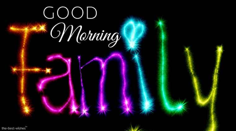good morning family