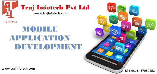 Mobile Application Development - Traj Infotech Pvt Ltd