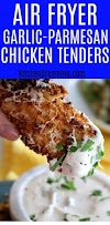 Air Fryer Garlic Parmesan Chicken Tenders