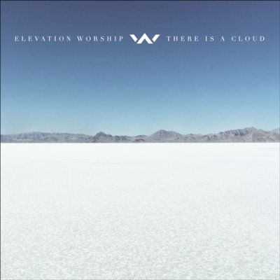 Jay S Musik Blog Elevation Worship There Is A Cloud Review