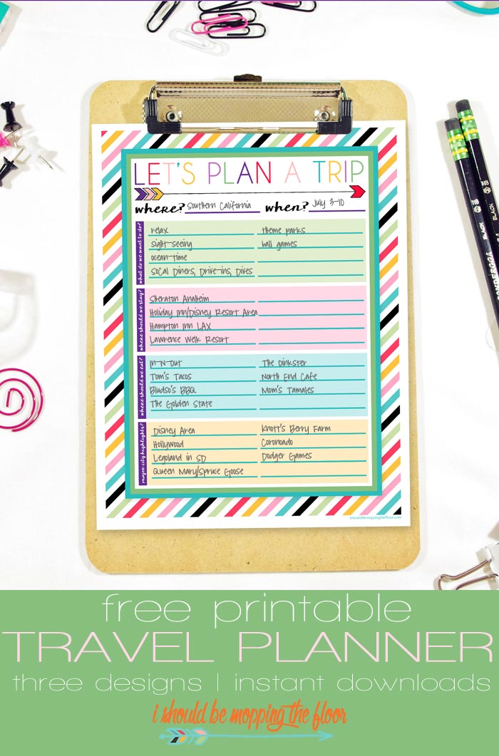 i should be mopping the floor Free Printable Trip Planner