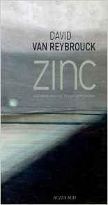 Zinc – David Van Reybrouck