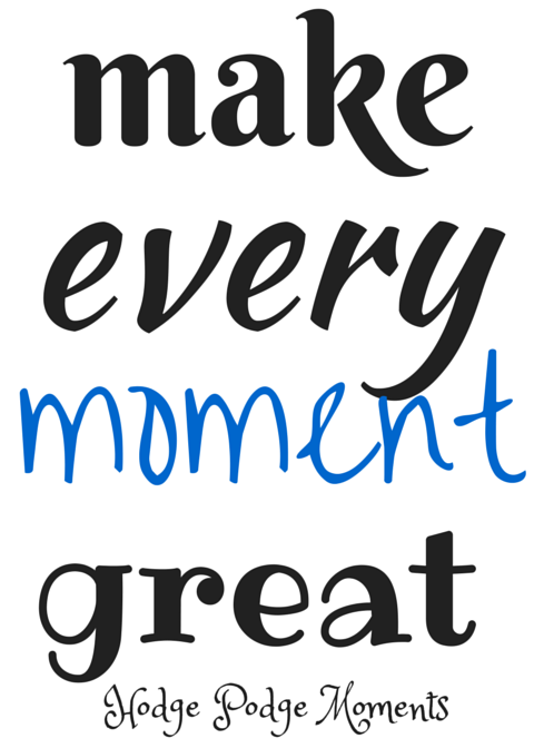Make Every Moment Great