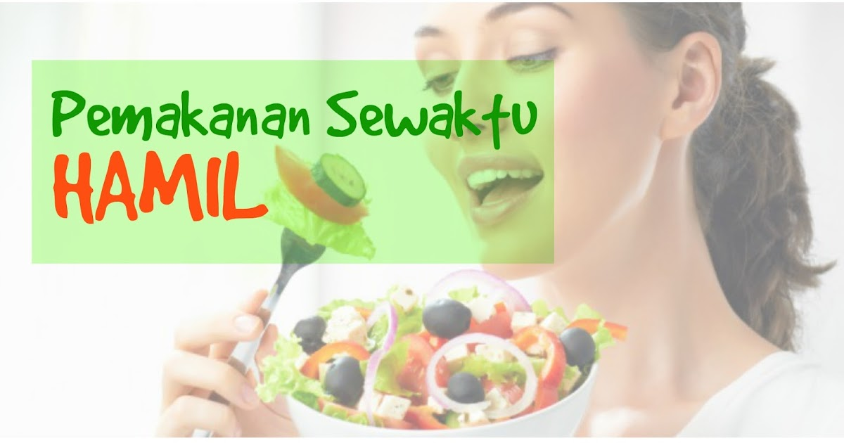 Jenis Makanan Diet Untuk Ibu Menyusui Yang Baik Dan Aman