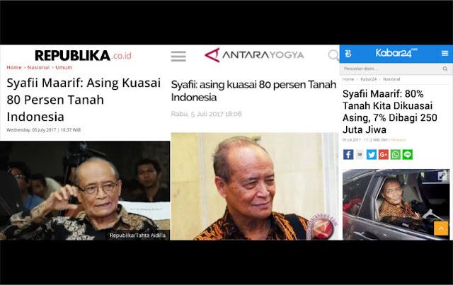 Ternyata Syafii Maarif Pernah Sebut: Asing Kuasai 80 Persen Tanah Indonesia