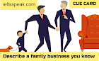 Describe a Family Business you know IELTS Cue Card