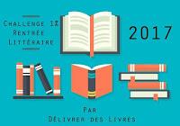 https://delivrer-des-livres.fr/challenge-rentree-litteraire-2017/