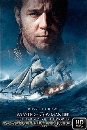 Capitan De Mar Y Guerra La Costa Mas Lejana Del Mundo [1080p] [Latino-Ingles] [MEGA]