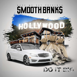 New Music: Smooth Banks - Do it Big