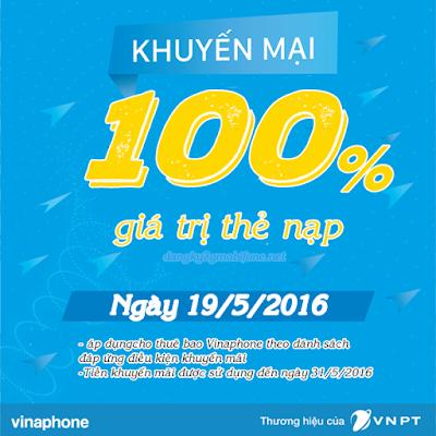 Vinaphone khuyến mãi 100% giá trị thẻ nạp ngày 19/5/2016