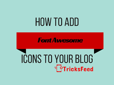 add font awesome icons to your blog