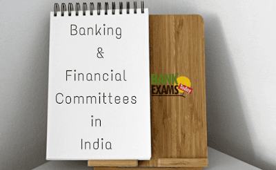 Banking and Financial Committees in India