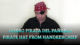Gorro Pirata del pañuelo, CHAPEAUGRAPHY, Pirate hat from handkerchief