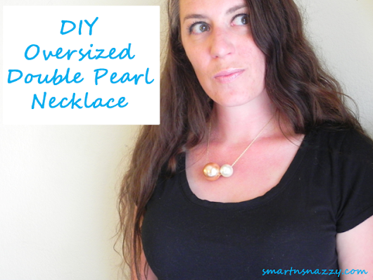 DIY ~ Oversized Double Pearl Necklace