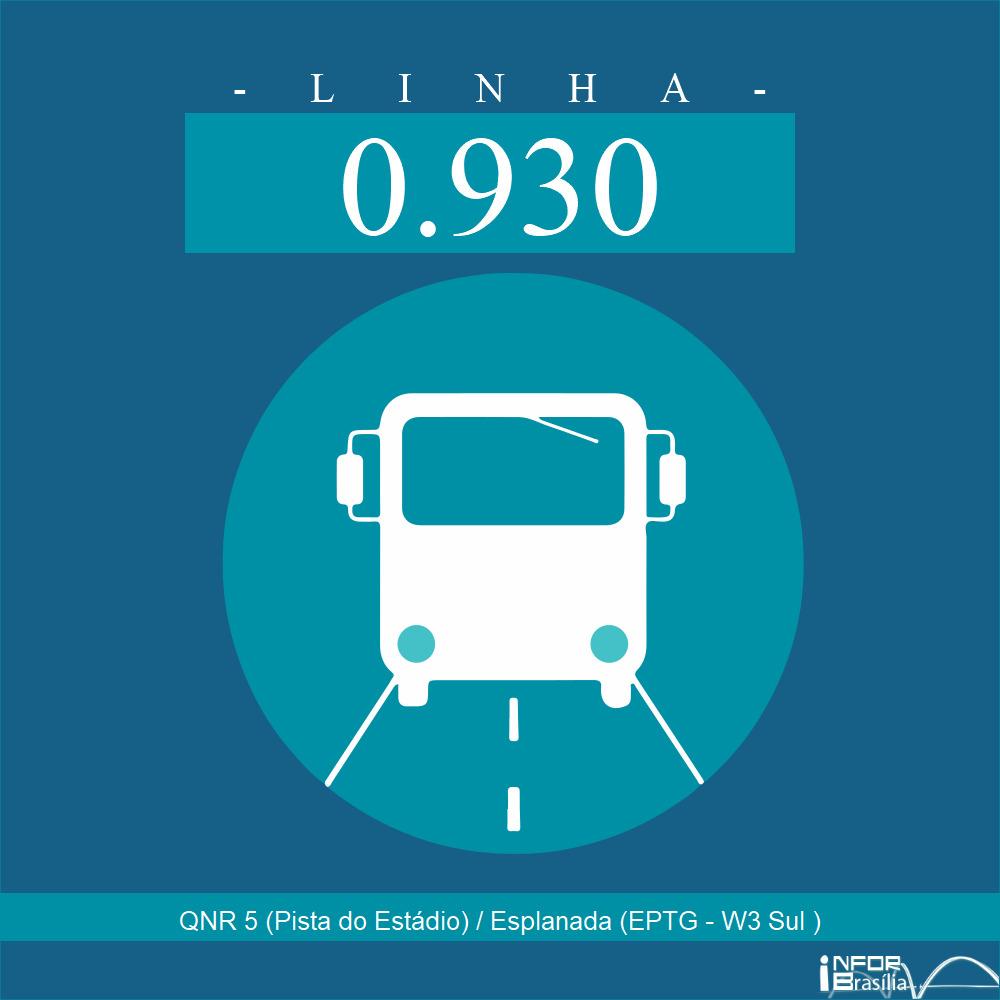 Horário e Itinerário 0.930 - QNR 5 (Pista do Estádio) / Esplanada (EPTG - W3 Sul )