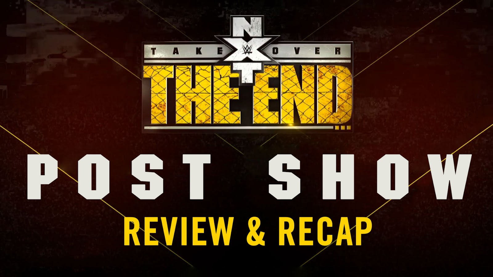 WWE NXT TakeOver: The End 2016 Recap and Review Podcast