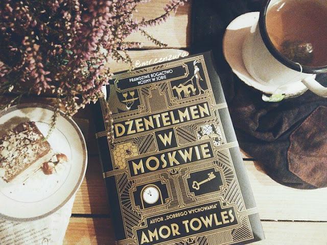 """,,Dżentelmen w Moskwie"""" Amor Towles"""