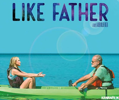 Like Father (2018) WEB-DL Subtitle Indonesia