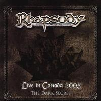 [2006] - Live In Canada 2005 - The Dark Secret